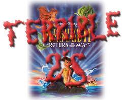 Terrible 2s Reviews The Little Mermaid II Return To The Sea