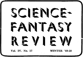 Science Fantasy Review Vol IV No 17 WINTER 49 50