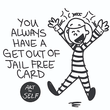 You Always Have A Get Out Of Jail Free Card Art To Self Rh Arttoself Com Clip Work Community Chest