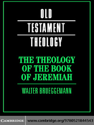 The Theology Of Book Jeremiah