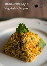 biryani indian cuisine restaurant style vegetable biryani hotel vegetable biryani
