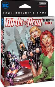 dc deck building game crossover pack 6 birds of prey expansion