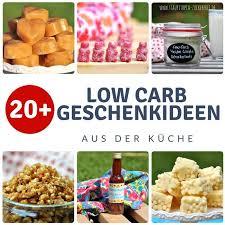 20 low carb geschenke aus der küche staupitopia zuckerfrei