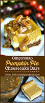 Pumpkin Gingersnap Cheesecake Bars by Gingersnap Pumpkin Pie Cheesecake Bars Life Love And Good Food