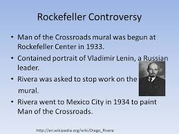 Diego Rivera Rockefeller Center Mural Controversy by Diego Rivera By Miguel Bergman Ppt Video Online Download
