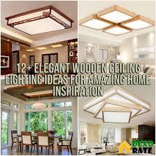 100 Wooden Ceiling 12 Elegant Lighting Ideas For Amazing Home