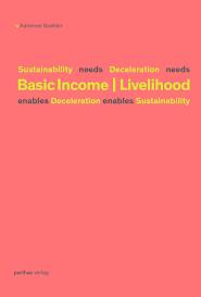sustainability needs deceleration needs basic income
