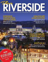 Lamps Plus Riverside Hours by This Is Riverside 2014 The Guide To Riverside Ca By Chamber