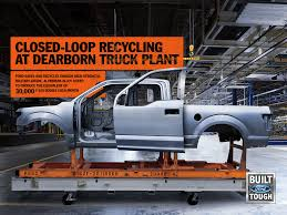 100 Build Ford Truck Recycles Enough Aluminum To 30000 F150 Bodies Every
