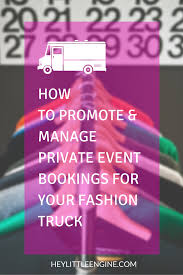 Private Events Are The Bread-and-butter Of A Fashion Truck Business ...