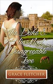 The Duke His Most Disagreeable Love Regency Romance Clean Wholesome