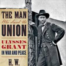 Critical Review Of Ulysses S Grant Ironically The Strength Memoirs