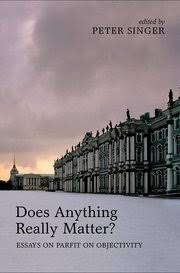 Oxford University Press Uk Exam Copy by Does Anything Really Matter Peter Singer Oxford University Press