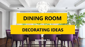 45 Best Dining Room Decorating Ideas And Pictures 2017 MassIdea TV