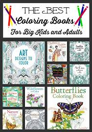 The Best Coloring Books For Big Kids And Adults