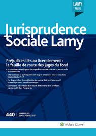 jurisprudence sociale lamy n 440 actualités du droit wolters
