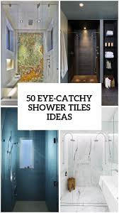 50 Cool And Eye-Catchy Bathroom Shower Tile Ideas - DigsDigs Home Ideas Shower Tile Cool Unique Bathroom Beautiful Pictures Small Patterns Images Bathtub Pics Master Designs Bath Inspiration Fascating White Applied To Your Bathroom Shower Tile Ideas Travertine Bmtainfo 24 Spaces Glass Natural Stone Wall And Floor Tiled Tub Design For Bathrooms Gallery With Stylish Effects Villa Decoration Modern Top Mount Rain Head Under For Small Bathrooms And 32 Best 2019