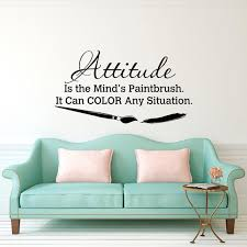 Wall Decal Quote Attitude Is The Minds Paintbrush It Can Color Any Situation Classroom Motivational Quotes Art Home Decor Q223