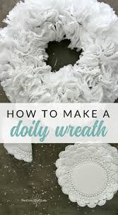 How To Make A Doily Wreath Follow This Craft Tutorial And Simple Paper