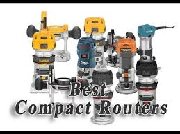 best compact router reviews best wood router reviews youtube