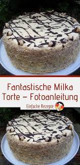 fantastische milka torte fotoanleitung kuchen und torten