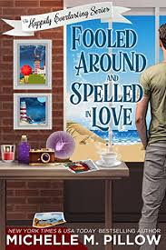 Fooled Around And Spelled In Love A Cozy Paranormal Mystery The Happily Everlasting Series