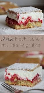 food abc b leibniz blechkuchen mit beerengrütze the