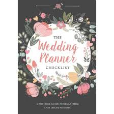 Wedding Planner Checklist A Portable Guide To Organizing Your Dream Paperback