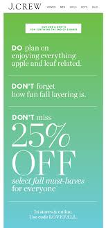 JCREW Fall Sale Email. Subject Line: Don't Forget To Shop 25 ... Extra 25 Off Orders Over 100 J Crew Factory Jcrew Dealhack Promo Codes Coupons Clearance Discounts Shopping Deals November 2019 Gigantic Discount Code Mint Arrow In Store Online Printable Kicks Crew Promo Codes Old Navy Credit Card Cash Advance Free Shipping Coupon 2018 Best Deals Hotels Boston Jz Beauty Mens Wearhouse Coupons Printable Coupon For J Factory Store Food Uk 9 Things You Should Know About The Honey Plugin Gigworkercom
