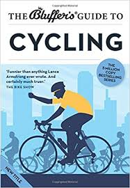 The Bluffers Guide To Cycling Bluffers Guides Amazoncouk Rob