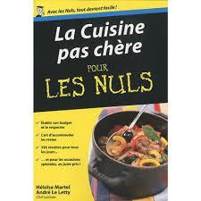 livre de cuisine facile pour tous les jours la cuisine pas chère pour les nuls livre cuisine salée cultura