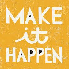 Make It Happen Motivation Poster Artwork By Michael Mullan