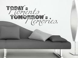 details zu wandtattoo wohnzimmer sprüche today s moments are tomorrow s nr 1 wand tattoos