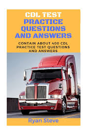CDL Test Practice Questions And Answers: Contain About 400 CDL Test ... Austin Cdl Services Road Runner Driving School Traing Classes Dmv Test Answers Youtube Ontario Practice Test Rules Of The 1 How To Get Free Grants For Truck Dvs Home Commercial Driver License Medical Selfcerfication Inexperienced Driver Faqs Roehljobs Jiffy Truck Rental Parallel Parking San Bernardino Dmv United States Drivers Traing Wikipedia Overview The Hazmat Endorsement Professional Truck Driving Southwest Tech Cedar City Utah New York State Qualification Requirements Dotphysicalblog