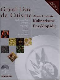 grand livre de cuisine d alain ducasse grand livre de cuisine kulinarische enzyklopädie amazon de