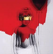 Album Anti Artist Rihanna Release Date January 2016 I Do Not Own The Rights To This Music No Copyright Infringement Intended