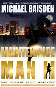 MAINTENANCE MAN II The Maintenance Man Book 2 By BAISDEN MICHAEL