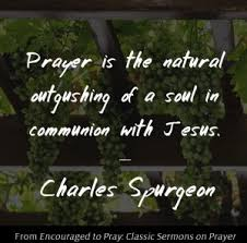 Charles Spurgeon Quote On Prayer And Communion With God