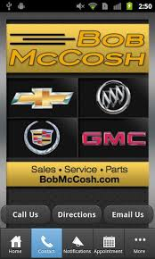 Bob McCosh Chevrolet Buick GMC Android Apps on Google Play