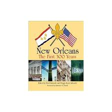 New Orleans The First 300 Years Hardcover Target