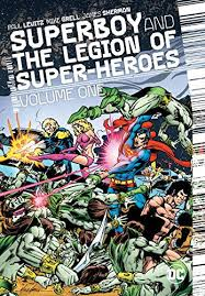 Superboy And The Legion Of Super Heroes Volume One