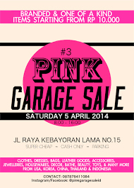 worry not pink garage sale 3 on 5 april 2014 jakarta daydream