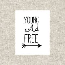 Printable Wall Art Decor Nursery Quote Young Wild Free Boys Black And White