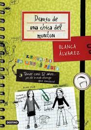 DIARIO DE UNA CHICA DEL MONTON BLANCA ALVAREZ