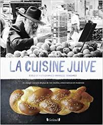 cuisine tunisienne juive amazon fr la cuisine juive annabelle schachmes livres