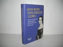 Das Band Der Ewigen Liebe Briefwechsel Schumann Clara