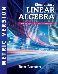 Elementary Linear Algebra International Metric Edition