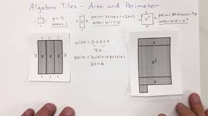 algebra tiles caclulating area and perimeter