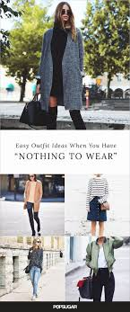 100 Easy Outfits To Try When You Have Zero Clue What Wear