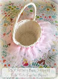 Pottery Barn Inspired Tulle Tutu Easter Basket DIY Tutorial ... Easter At Pottery Barn Kids Momtrends Easy Diy Inspired Rabbit Setting For Four Entertaing Made 1 Haing Basket Egg Tree All Sparkled Up Tablcapes Table Settings With Wisteria And Bunny Palm Beach Lately Brunch My Splendid Living Toscana Designs